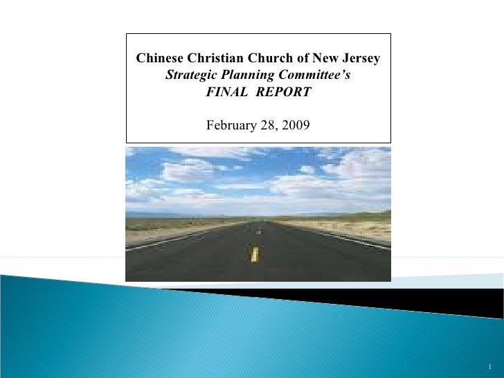 Chinese Christian Church of New Jersey Strategic Planning Committee's FINAL  REPORT February 28, 2009