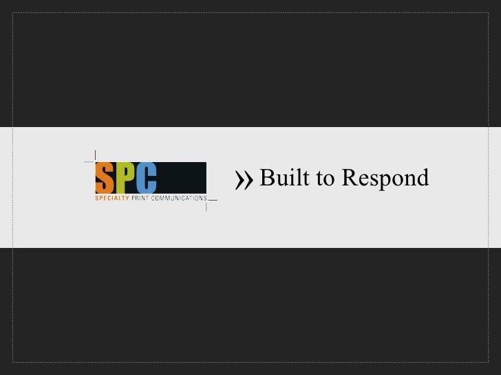 Built to Respond »