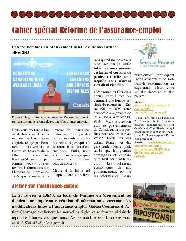 Cahier spécial Réforme de l'assurance-emploiCentre Femmes en Mouvement MRC de BonaventureHiver 2013                       ...
