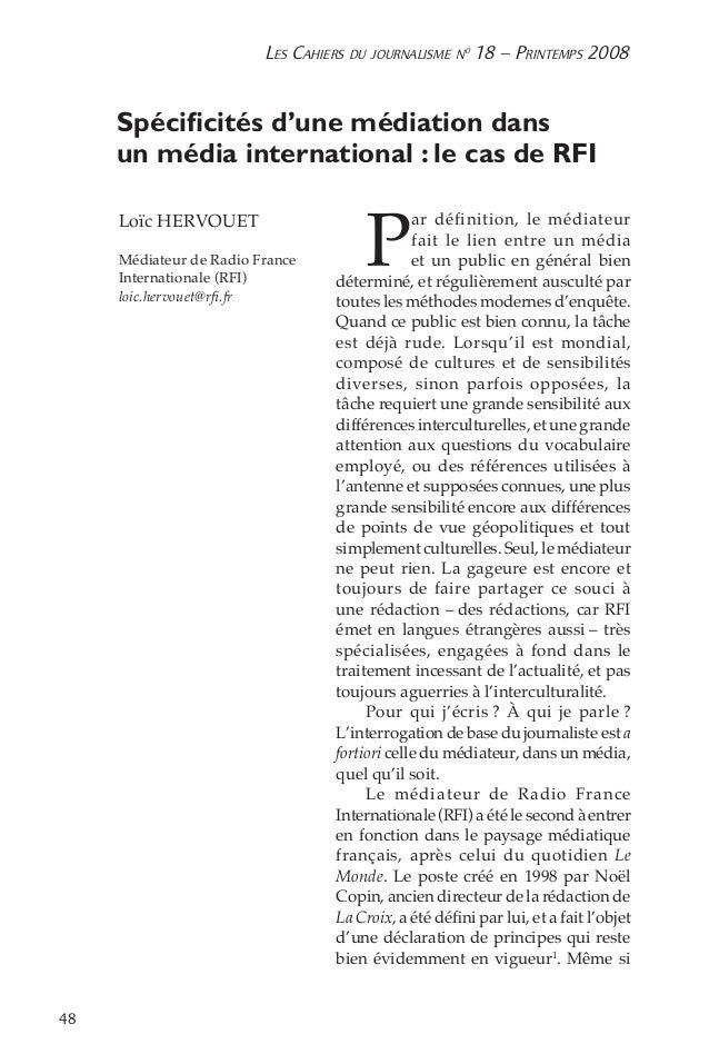 48 Les Cahiers du journalisme n o 18 – Printemps 2008 Spécificités d'une médiation dans un média international : le cas d...