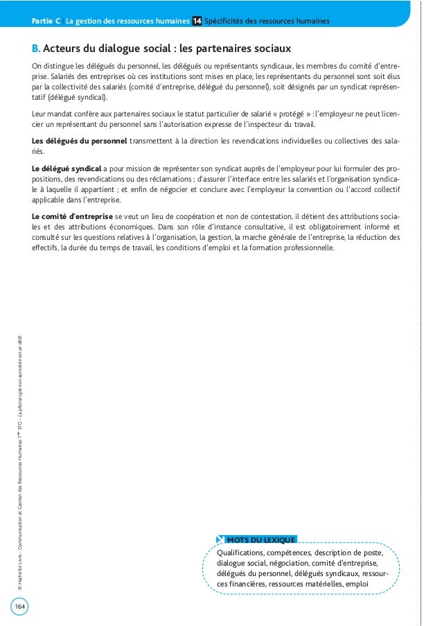 B. Acteurs du dialogue social : les partenaires sociaux On distingue les délégués du personnel, les délégués ou représenta...