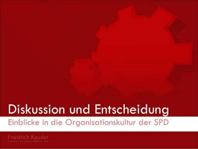 Hinweis: Diese Studie wurde als Pilotprojekt durchgeführt. Um ein wissenschaftlich repräsentatives Bild der SPD abzugeben,...
