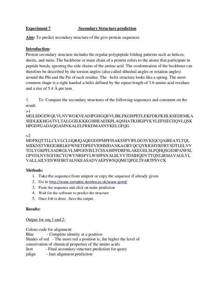 Experiment 7                  Secondary Structure predictionAim: To predict secondary structure of the give protein sequen...