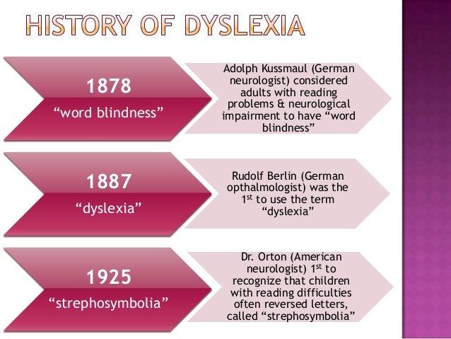 The History Of Dyslexia >> Dyslexia