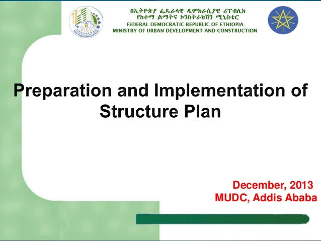 PREPARETION AND IMPLEMENTATION OF STRUCTURAL PLAN