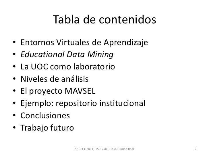 Educational Data Mining: cerrando el círculo del proceso de aprendizaje en entornos virtuales Slide 2