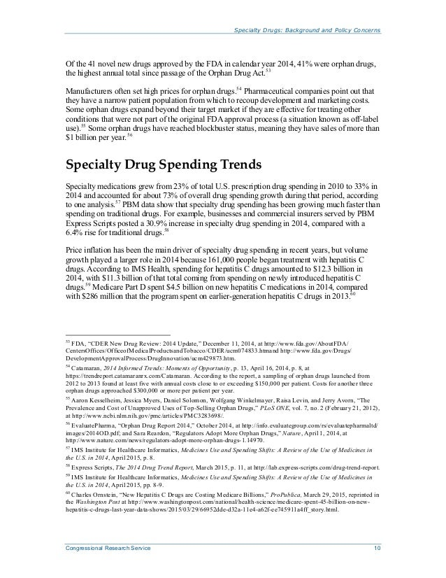 Specialty Drugs: Background and Policy Concerns Congressional Research Service 10 Of the 41 novel new drugs approved by th...
