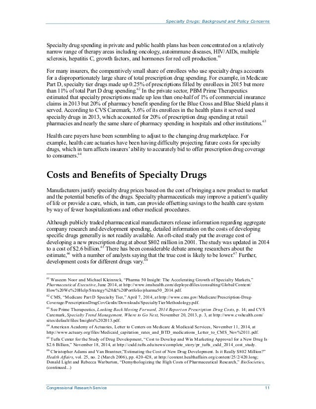 Specialty Drugs: Background and Policy Concerns Congressional Research Service 11 Specialty drug spending in private and p...