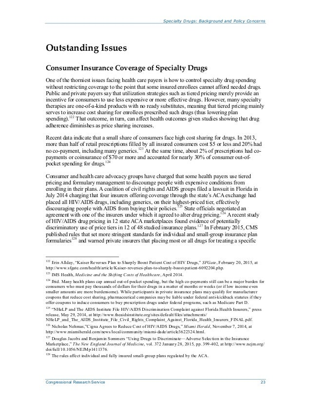 Specialty Drugs: Background and Policy Concerns Congressional Research Service 23 Outstanding Issues Consumer Insurance Co...