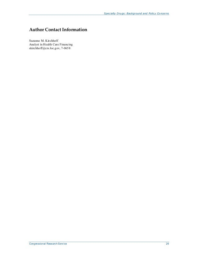 Specialty Drugs: Background and Policy Concerns Congressional Research Service 26 Author Contact Information Suzanne M. Ki...