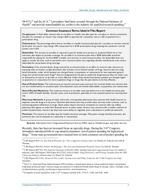 Specialty Drugs: Background and Policy Concerns Congressional Research Service 4 98-417);20 and the ACA.21 Lawmakers fund ...