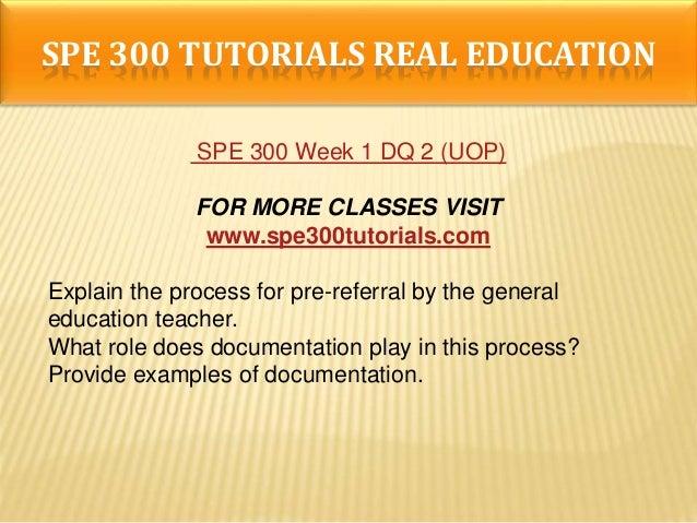 SPE 300 Week 4 DQ 1