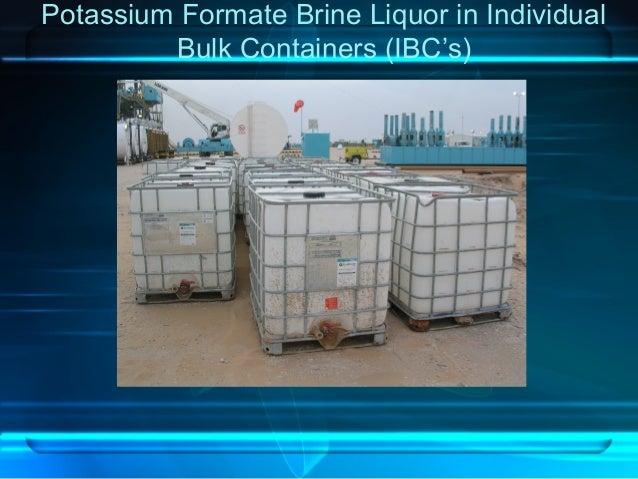 Potassium Formate Brine Liquor in Individual Bulk Containers (IBC's)