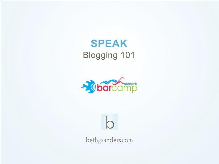 SPEAK Blogging 101     bethgsanders.com