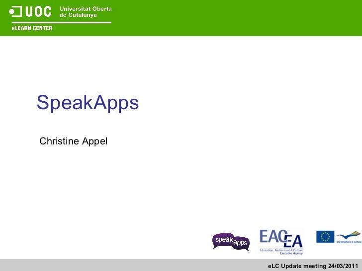 SpeakApps Christine Appel eLC Update meeting 24/03/2011