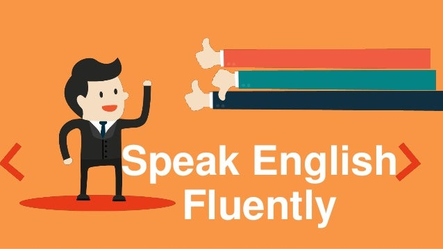 How to speak English fluently – 34 experts give their tips