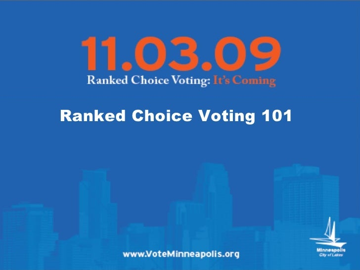 Ranked Choice Voting 101