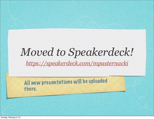 Moved to Speakerdeck!                         https://speakerdeck.com/mpasternacki                         All new pres en...
