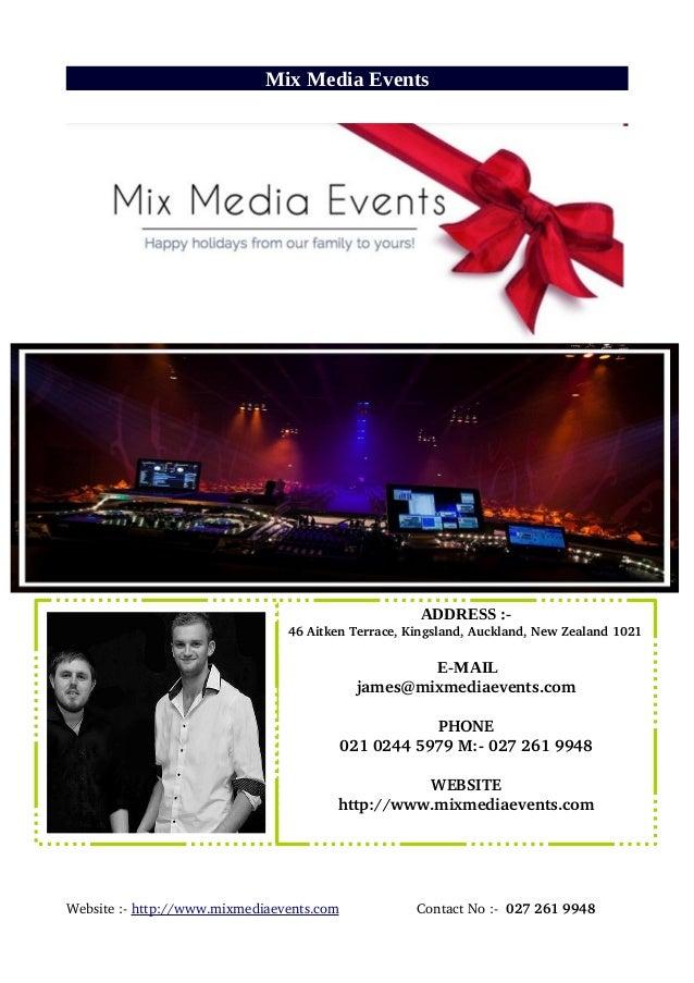 Mix Media Events Website:http://www.mixmediaevents.comContactNo:0272619948 ADDRESS :- 46...