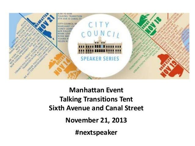 Manhattan Event Talking Transitions Tent Sixth Avenue and Canal Street November 21, 2013 #nextspeaker