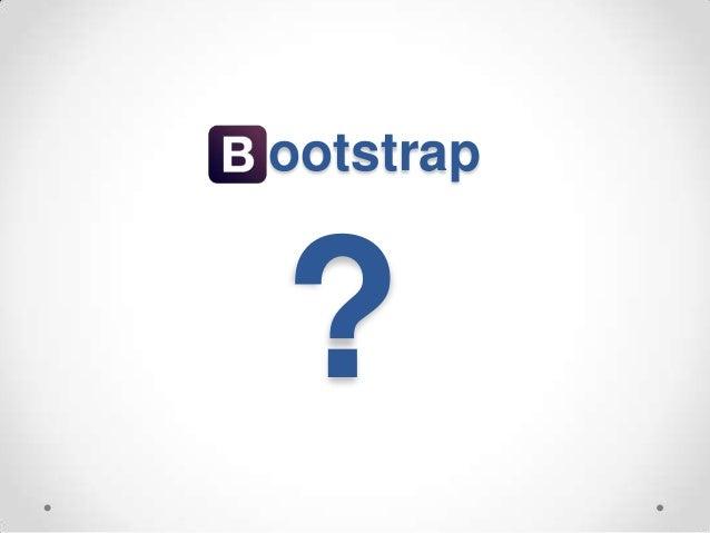 Twitter Bootstrap và LESS Slide 3