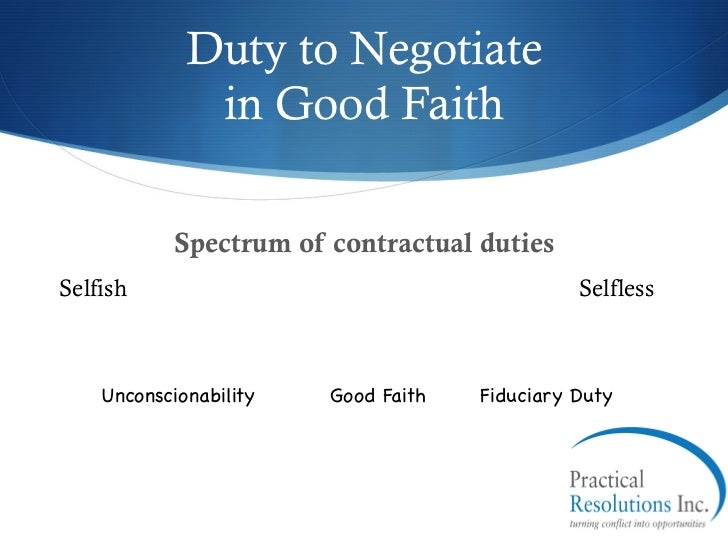Let's Be Honest: The New Duty of Good Faith in Contractual Performance