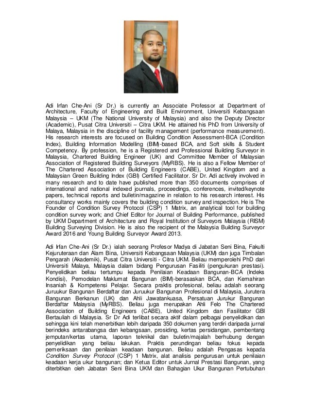 Adi Irfan Che-Ani (Sr Dr.) is currently an Associate Professor at Department of Architecture, Faculty of Engineering and B...