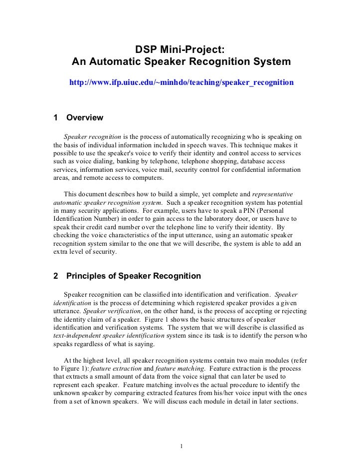DSP Mini-Project:      An Automatic Speaker Recognition System     http://www.ifp.uiuc.edu/~minhdo/teaching/speaker_recogn...