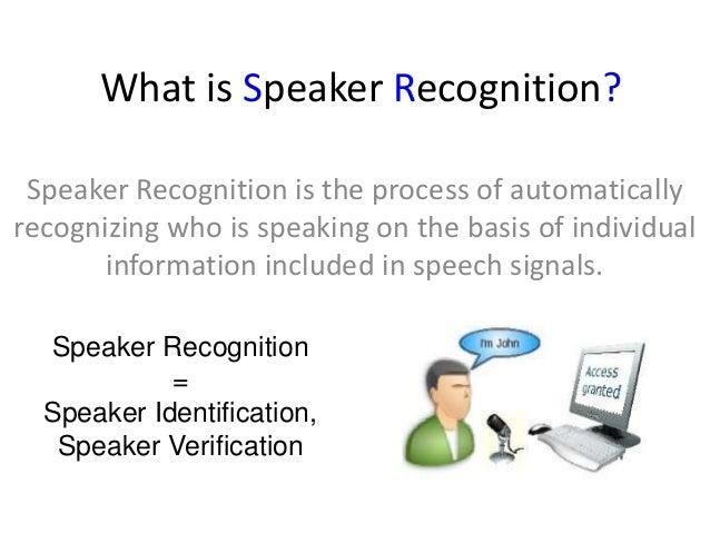 Speaker recognition system by abhishek mahajan Slide 2