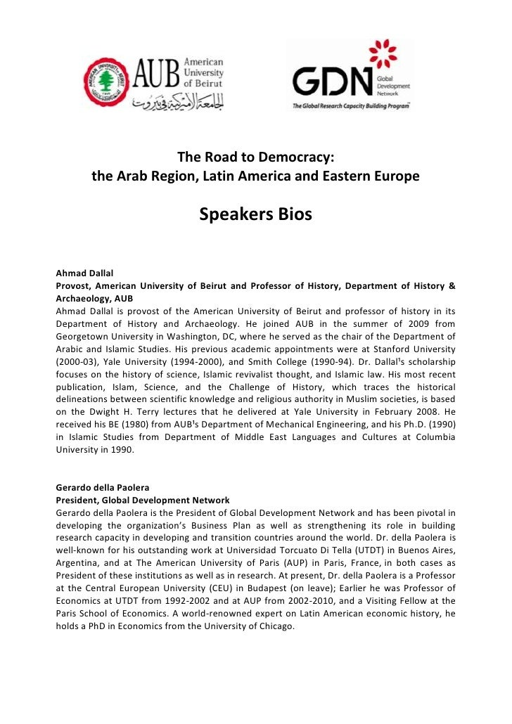 The Road to Democracy:        the Arab Region, Latin America and Eastern Europe                                   Speakers...