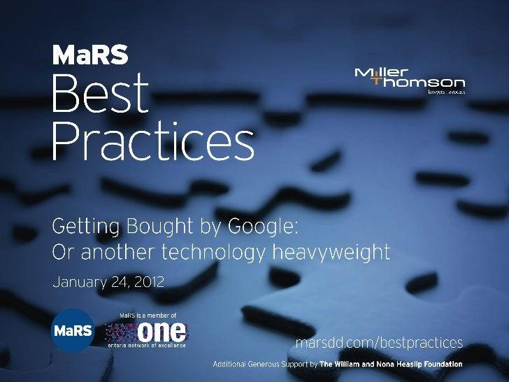 MaRS Best Practices:Getting Bought by a HeavyweightAnthony De Fazekas, Miller ThomsonDan Servos, Locationary