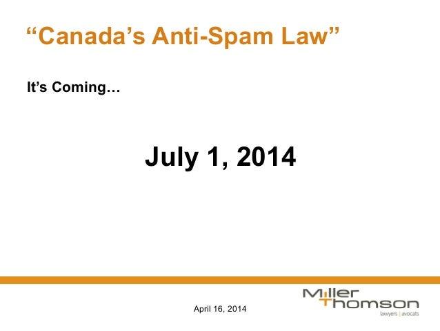 Preparing for Canada's Anti-spam Legislation (CASL) - MaRS Best Practices Slide 3