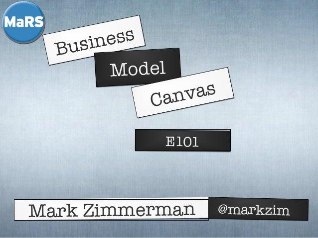 ess sin Bu Model  as nv Ca E101  Mark Zimmerman  @markzim