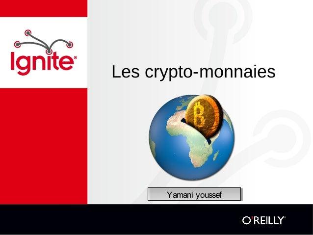 Les crypto-monnaies Yamani youssefYamani youssef