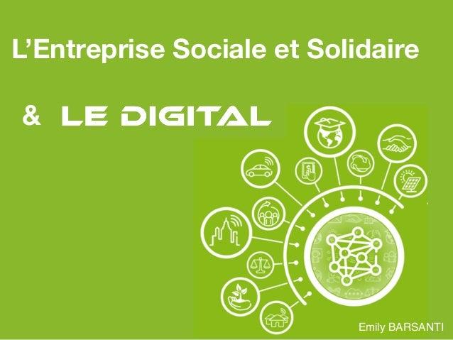 & L'Entreprise Sociale et Solidaire Emily BARSANTI