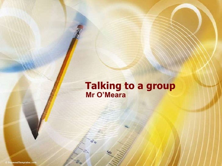 Talking to a group Mr O'Meara