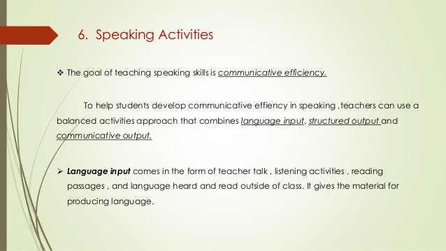 how to improve speaking skill Improving adult english language learners' speaking skills  maryann cunningham florez national center for esl literacy education june 1999 communicative and whole language instructional approaches promote integration of speaking, listening, reading, and writing in ways that reflect natural language use.