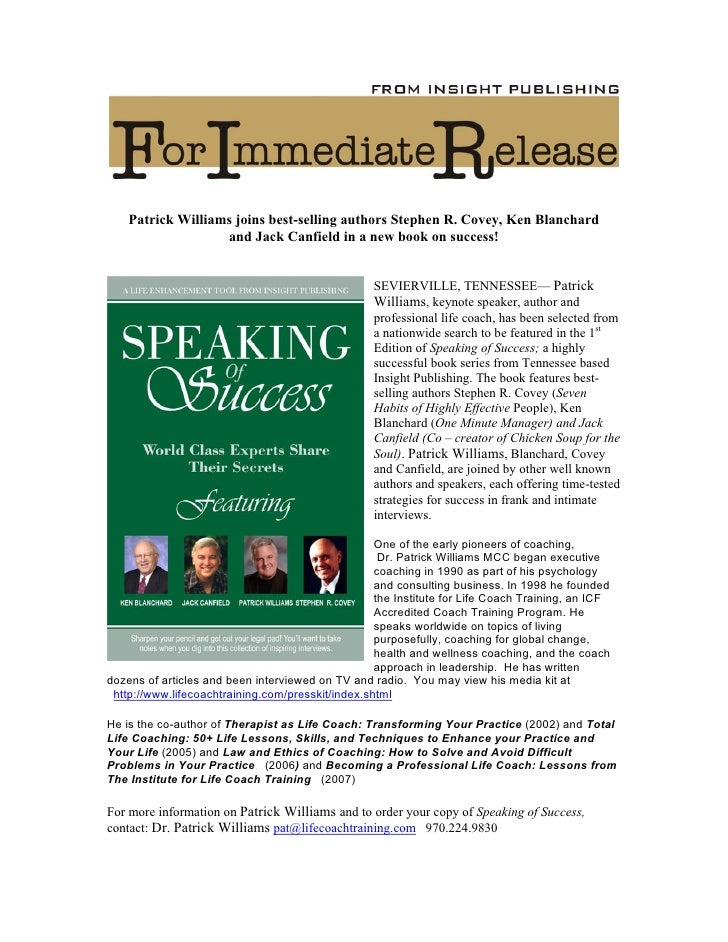 Patrick Williams joins best-selling authors Stephen R. Covey, Ken Blanchard                    and Jack Canfield in a new ...