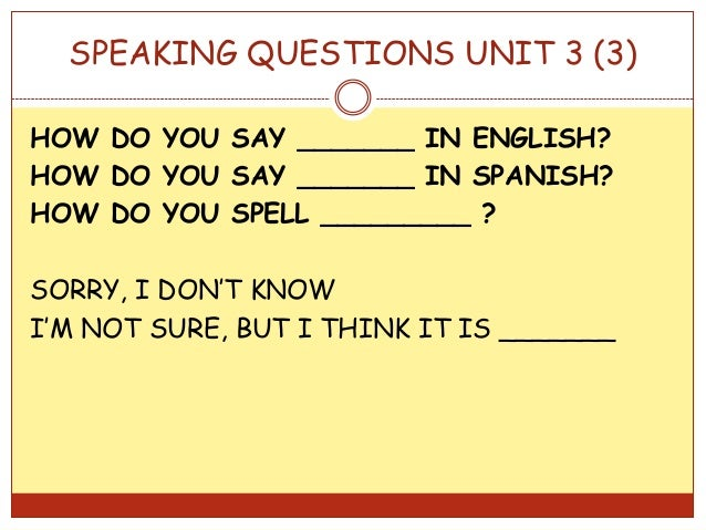 Speaking 1 Eso Unit3