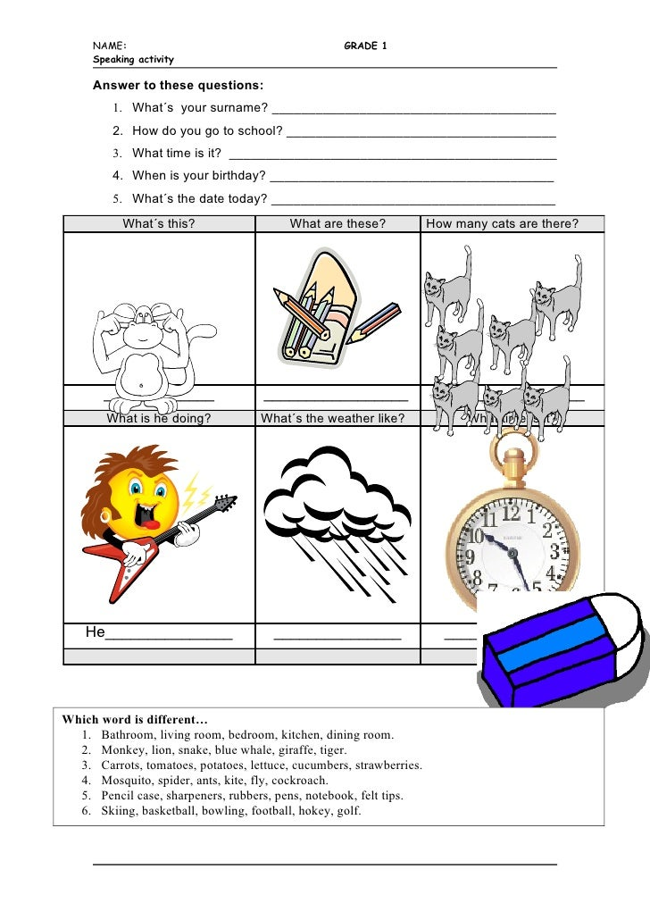 NAME:                                          GRADE 1     Speaking activity     Answer to these questions:         1. Wha...