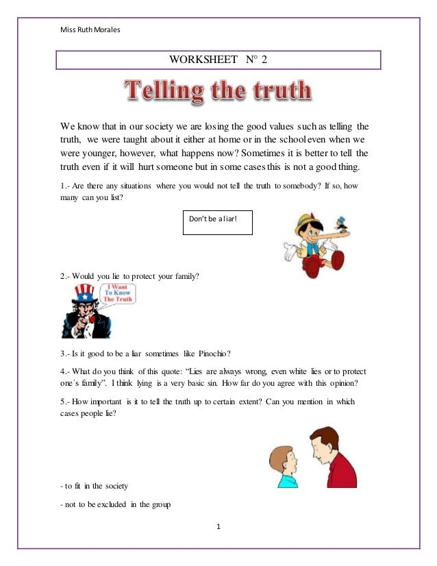 Miss RuthMorales 1 WORKSHEET N° 2 We know that in our society we are losing the good values such as telling the truth, we ...