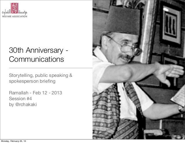 30th Anniversary -       Communications       Storytelling, public speaking &       spokesperson briefing       Ramallah - ...