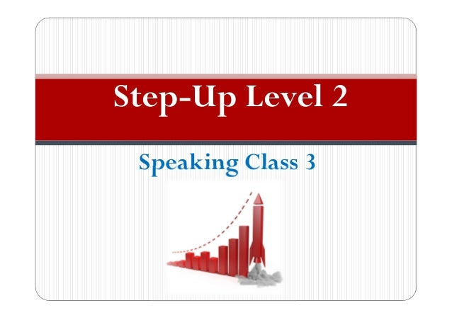 Speaking Class 3 Step-Up Level 2