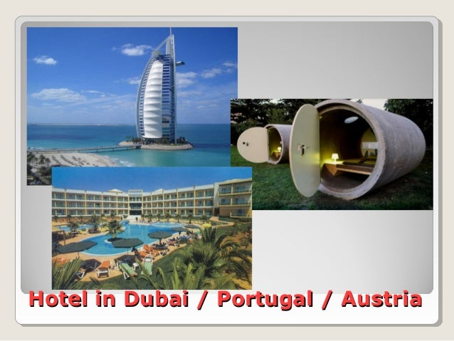 Hotel in Dubai / Portugal / AustriaHotel in Dubai / Portugal / Austria