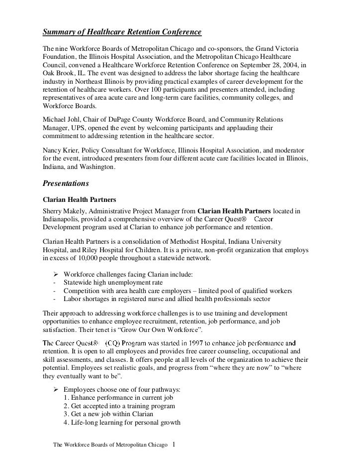 Summary of Healthcare Retention ConferenceThe nine Workforce Boards of Metropolitan Chicago and co-sponsors, the Grand Vic...