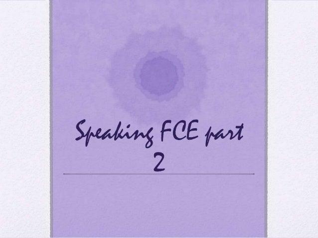 Speaking FCE part 2