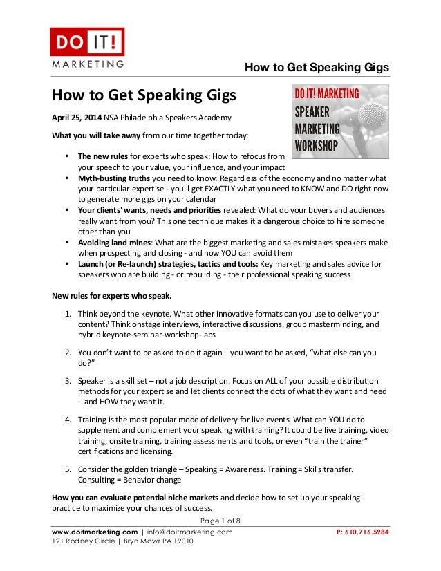 How to Get Speaking Gigs Page 1 of 8 www.doitmarketing.com | info@doitmarketing.com P: 610.716.5984 121 Rodney...