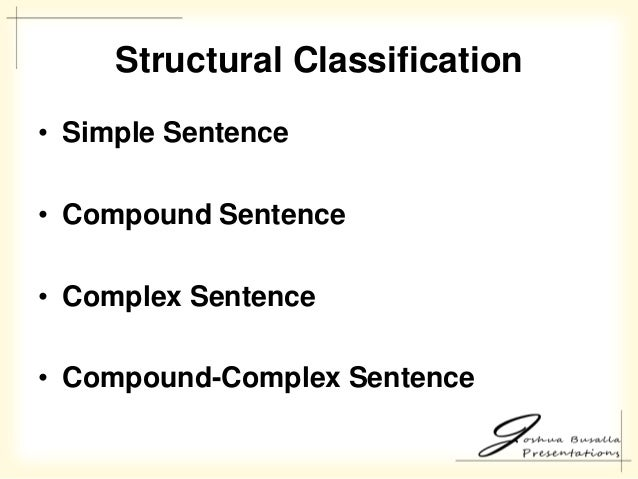 SENTENCE CLASSIFICATION; 18.  sc 1 st  SlideShare & Speaking in English: Clauses Phrases and Sentences