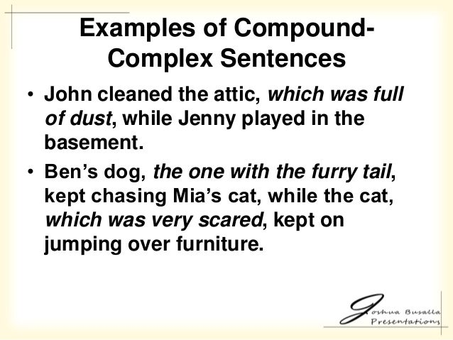 26. Ex&les of CompoundComplex Sentences ...  sc 1 st  SlideShare & Speaking in English: Clauses Phrases and Sentences