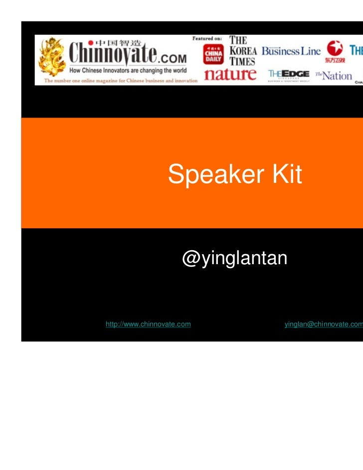 Speaker Kit                      @yinglantanhttp://www.chinnovate.com       yinglan@chinnovate.com
